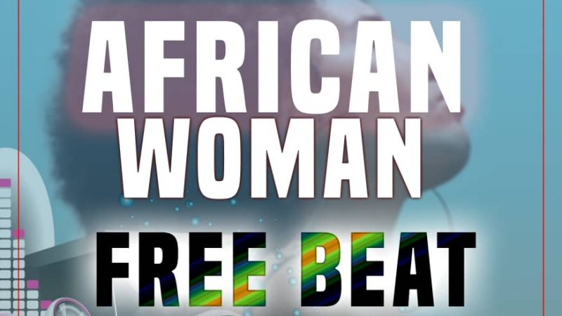 African Woman Free Beat(By ZingTouch)